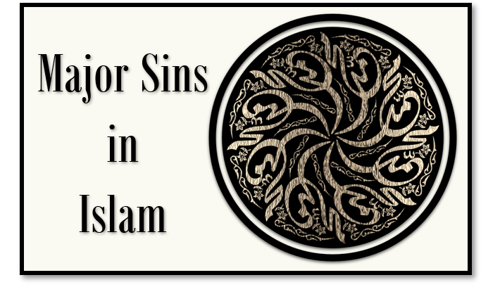 Major Sins In Islam
