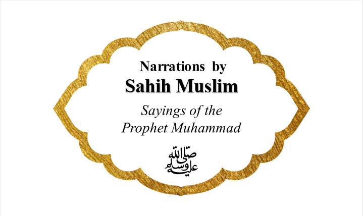 Narrations by Sahih Muslim